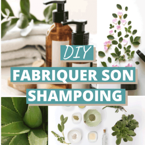 Fabriquer son shampoing